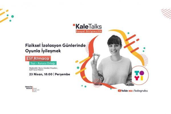 KaleTalks - Sosyal Girişimcilik |Toyi – Elif Atmaca